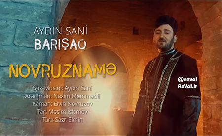 دانلود آهنگ آذربایجانی جدید Aydin Sani به نام Barisaq